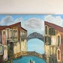 Velence, Művészet, Festmény, Akril, Festett tárgyak, 80x70 méretű saját készítésű akrillal festett kép Velencéről jó minőségű feszített vászonra. A képn..., Meska