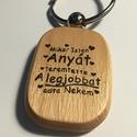 Szeretlek Anya, Mindenmás, Kulcstartó, Gravírozott fa kulcstartó.   Az ár 1db kulcstartóra vonatkozik!  Vastagság: 7 mm  Méret:  3 cm..., Meska