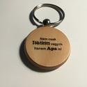 Apa vagyok, Mindenmás, Férfiaknak, Kulcstartó, Gravírozott fa kulcstartó.   Az ár 1db kulcstartóra vonatkozik!  Vastagság: 7 mm  Méret: 4 cm ..., Meska