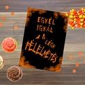 Halloween Party Dekoráció, Halloween Kép, Halloween Dekoráció, Őszi narancssárga Dekor, Dekoráció, Kép, Ünnepi dekoráció, Dísz, A/4-es méretű Halloween-es nyomtatott kép, Print lap.  Tökéletes Halloween-i dekoráció vagy ajándék ..., Meska