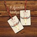 Rusztikus Ajándékkísérő, Vintage lap, Virágos kártya, Rusztikus üdvözlő kártya, Vintage decor, Esküvő, Naptár, képeslap, album, Meghívó, ültetőkártya, köszönőajándék, Ajándékkísérő, Rusztikus ajándékkísérö Esküvőre, szülinapra.  6 DB ajándékkártya, saját design.   250 gsm matt, fin..., Meska