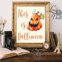 Halloween Kép, Halloween party, Halloween Dekoráció, Őszi Ajtódísz, falikép, tök, dekor, A/4-es méretű Halloween-es nyomtatott kép, Prin...