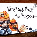 Halloween dekoráció, tábla, Halloween dísz, Hallowenn party, dekor, képeslap, őszi, party kellék, kép, festmény, Félbe hajtott A5-ös Halloween nyomtatott kép, t...