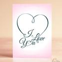 Valentin napi Képeslap, Szerelmes Képeslap, Valentin üdvözlőlap, I love you, Szeretlek, Szív képeslap, Férfiaknak, Naptár, képeslap, album, Esküvő, Szerelmeseknek, Képeslap, levélpapír, A/6-os méretű Igényes Alkalmi Valentin napi Üdvözlőlap, I love you  Lepd meg szerelmedet, kedvesedet..., Meska
