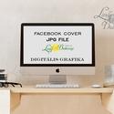 Digitális Grafika, Tervezés, FACEBOOK COVER, JPG FILE, Design, facebook borító, logó, logo, logo tervezés, szerkesztés, Naptár, képeslap, album, Naptár, Facebook Cover / Borító Szerkesztés - Tervezés.  Csak a boltomból választható designból.  Kérlek ted..., Meska
