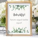 Esküvői Felirat A4, Esküvői kép, Esküvői felirat, greenery, zöld, természetközeli, eukaliptusz, tánc, buborékfújó, Esküvő, Dekoráció, Esküvői dekoráció, Kép, A/4-es Esküvői Felirat Dekoráció, bármilyen szöveggel, keret nélkül.  Bármilyen feliratot kérhetsz r..., Meska