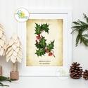 Vintage kép, Print, Vintage karácsonyi kép, dekoráció, dekor, falikép, Adventi, fenyő, magyal, holly, botanikus, növény, A4 Minőségi Print Lap, Nyomtatás  * KERET NÉLK...