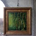Bambusz erdő, Képzőművészet, Festmény, Olajfestmény, Olaj, vászon, 40x40 cm + a keret  , Meska