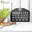 Adventi naptár, Dekoráció, Karácsonyi, adventi apróságok, Ünnepi dekoráció, Adventi naptár, A tábla rendhagyó adventi naptárként, visszaszámlálóként funkcionál. Csak húzd át az eltelt napok sz..., Meska