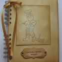 Szakácskönyv - régóta őrzött receptekhez - bélyegzőmintával, Konyhafelszerelés, Naptár, képeslap, album, Receptfüzet, Papírművészet, A szakácskönyv az egyetlen könyv, amiről elmondhatjuk, hogy boldoggá tette az embereket. (Joseph Co..., Meska