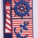 Tengerész képeslap 2.  tenger, horgony, hajó, vitorlás, mentőöv, kormánykerék, Balaton, tengerészcsomó, nyár, nyaralás,, Naptár, képeslap, album, Dekoráció, Képeslap, levélpapír, Kép, Papírművészet, Vidám tengerész képeslapot készítettem a nyár jegyében. Bármilyen alkalomra adható, férfinak, nőnek..., Meska