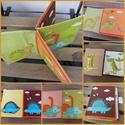 """""""Ősrégi történet"""" textilkönyv babáknak, Játék, Baba játék, Készségfejlesztő játék, Varrás, Ősrégi történetet """"olvashat"""" az a gyermek, aki ezt az őslényekkel teli textilkönyvet nézegeti. Végt..., Meska"""