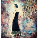 Hölgy feketében , Képzőművészet, Festmény, Akril, Festmény vegyes technika, 25,5 x 29 cm-es farostra készült akril anyagú kézi festés festőkéssel, gesso alapon, amit mos..., Meska