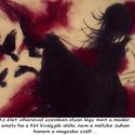 Az élet viharaival ...., Képzőművészet, Dekoráció, Grafika, Rajz, Fotó, grafika, rajz, illusztráció, Festészet, Trash Polka stílus irányban készült A/4-es kép idézettel. Fekete filc,ceruza és piros krétával kész..., Meska