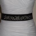 Hímzett szaténöv, Ruha, divat, cipő, Esküvői ruha, Öv, Varrás, Fekete színű szaténöv az elején ezüst hímzéssel az esküvői és menyecskeruhára. Mérete:5cm vastag és..., Meska