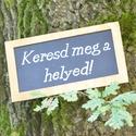 ESKÜVŐ... Keresd meg a helyed..- vintage esküvői tábla, Esküvő, Szerelmeseknek, Különleges, egyedi esküvői feliratot készítettünk rétegelt fa alapra.  Csodás kiegészítő..., Meska