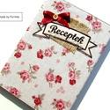 VINTAGE rózsás receptfüzet, Vintage, romantikus borítóval ellátott kemény ...