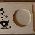 Kávékínáló fatálcák - kézzel pirogravírozott
