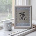 IDÉZET keretben, Otthon & lakás, Lakberendezés, Falikép, MY FAVORITE PLACE IS INSIDE YOUR HUG - egyedi, kézzel írott kalligrafikus idézet - keret mérete: 18x..., Meska