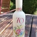 Italos üveg Hölgyeknek, egyedi felirattal. :-), Férfiaknak, Sör, bor, pálinka, Pamutzsinórral tekert üveg, melyet egy 70 éves Hölgynek készítettem. :-) Kérheted bármilyen ..., Meska