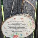 Üzenet Édesanyának. :-) , Felakasztható táblácskák készültek, idézete...