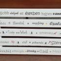 Nagyméretű feliratos kulcstartó. :-), Dekoráció, Otthon, lakberendezés, Bútor, Ügyes kezű asztalosom készítette a deszka alapot, melyet festettem, lakkoztam és feliratokat, pici m..., Meska