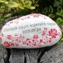 Matyó mintás feliratos kő, esküvőre.  :-), Nagyobb méretű köveket festettem, dekopázsolta...