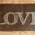 string art LOVE felirat, Dekoráció, Otthon, lakberendezés, Dísz, Kép, Mindenmás, String art (fonalgrafika) technológiával készítettem ezt a LOVE feliratú lakásdekorációt. A fa alap..., Meska