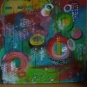 Funny Bubble-  absztrakt festmény- by Made in Spirit, Képzőművészet, Festmény, Akril, Festészet, Mindenmás, Vászonkép akril festékkel festve. Mérete: 50x50 cm Színes, vidám festmény, melybe minden szem mást ..., Meska