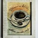 Először a kávé, utána minden más..., Dekoráció, Konyhafelszerelés, Képzőművészet, Kép, Fotó, grafika, rajz, illusztráció, Festészet, Kávésoknak, kitűnő ajándék. Eredeti grafikám kerettel együtt 28,5x22,5cm. Jól mutat konyhába, de ir..., Meska