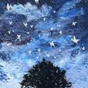 """Az űr csodái - Csillagpillangók , Képzőművészet, Festmény, Akril, Festészet, """"Az űr megannyi csodát tartalmaz, neked csak meg kell őket találni""""  Legkedveltebb témám az űr és a..., Meska"""