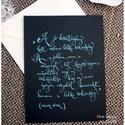 """Barátság idézet kalligráfia (Müller Péter) kék betűkkel fekete papíron , Esküvő, Dekoráció, Barátság idézet kalligráfia (Müller Péter) kék betűkkel fekete papíron   """"A jó barátsághoz kell vala..., Meska"""