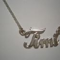 Neves nyaklánc, Ékszer, Nyaklánc, Timi kérésére készítettem a neves nyakláncot 925-ös ezüstből., Meska