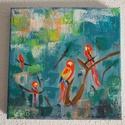 """``Papagájok`` akril festmény, Képzőművészet, Otthon, lakberendezés, Festmény, Falikép, Festészet, Az """"Papagájok"""" című semi-absztrakt festményem Liquitex akril festékekkel vászonra készült.  Mérete:..., Meska"""