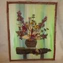 virágcsendélet, Otthon, lakberendezés, Képzőművészet, Illusztráció, Fotó, grafika, rajz, illusztráció, Újrahasznosított alapanyagból készült termékek, A kép 3mm -es rétegelt lemez alapra épült a háttér minden esetben akril festéssel készül a kép lény..., Meska