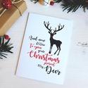 My Deer - Rénszarvasos karácsonyi képeslap 5., Dekoráció, Naptár, képeslap, album, Ünnepi dekoráció, Karácsonyi, adventi apróságok, Ajándékkísérő, képeslap, Képeslap, levélpapír, Most Rudolf, a legmenőbb piros orrú rénszarvas viheti az ünnepi üzeneteket, a szívednek legked..., Meska