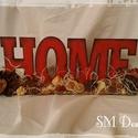 Home felirat  , Dekoráció, Otthon, lakberendezés, Dísz, Őszi hangulatú lakásdekoráció. A felirat antikolt hatású, különböző termésekkel tarkított.  A fa ala..., Meska