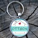 Üveglencsés fém kulcstartó- Otthon, Otthon... egy szóban minden benne :) otthonod kul...