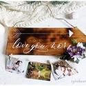 Fényképtartó nyíltábla - Love you more LIMITÁLT! (rusztikus deszkatábla, virág, képtartó, kalligrafikus tábla, felirat), Szerelmeseknek, Esküvő, Esküvői dekoráció, Nászajándék, ==> 10.000 Ft* összértéket meghaladó vásárlás esetén a SZÁLLÍTÁS  INGYENES.  ==> 15.000 Ft* összérté..., Meska