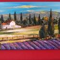PROVANCE-I NAPLEMENTE  FESTMÉNYVÁSÁR !, Képzőművészet, Festmény, Festészet, KÜLÖNLEGESSÉG -otthona dísze lehet eredeti ,  kézzel festett, értékes festmény . Egyedi darab .  1..., Meska