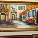 Provence-i cukrászda-egyedi festmény műteremből keretezve, Képzőművészet, Festmény, Akril, Olajfestmény, Festészet, A SZÁLLÍTÁS DÍJMENTES  KÜLÖNLEGESSÉG -otthona dísze lehet eredeti ,kézzel festett, értékes festmény..., Meska