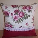 Rózsás virágos párna bordó , Otthon, lakberendezés, Dekoráció, Lakástextil, Párna, Varrás, Rózsás virágos kicsit vastagabb és bordó vászonanyagból készítettem ezt a párnát.   Csipkével díszí..., Meska