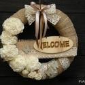Welcome felirattal ajtódísz, kopogtató, Egész évben díszítheti az ajtót ez a koszorú...
