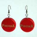 Piroska szörpös kupak fülbevaló - Piroskáknak, Piriknek névnapra, születésnapra vagy csak úgy :), A jól ismert Piroska szörp kupakjából újrahas...