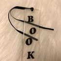Könyvjelző szett, Naptár, képeslap, album, Könyvjelző, Trendi és egyedi műgyantából öntött különleges könyvjelzők selyem szalaggal. A betűket sz..., Meska