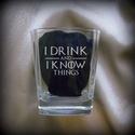 Game of Thrones - gravírozott whiskys pohár, Férfiaknak, Konyhafelszerelés, Sör, bor, pálinka, Mindenmás, Gravírozott whiskys pohár, a Trónok harca című sorozathoz köthető idézettel.     ***A termék rendel..., Meska