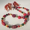 Vidéki ősz  -  nyaklánc ásványokkal, Ékszer, Nyaklánc, A nyaklánc nagyobb (kb. 8-18 mm), sötét piros és bordó gyöngyeit ékszergyurmából készítettem. Szabál..., Meska