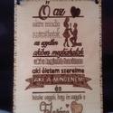 Pirográf tábla férjnek, Dekoráció, Férfiaknak, Szerelmeseknek, Kép, Saját kézzel készített pirográf tábla. A4 méret, kb 3mm vastagságú,több rétegben lakkal k..., Meska