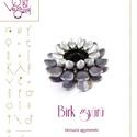 Birk gyűrű... minta egyéni felhasználásra, Birk gyűrű  A minta tartalmaz: Részletes lépé...