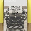Motivációs tábla kép Régi Írógép, Otthon, lakberendezés, Dekoráció, Falikép, Kép, Famegmunkálás, Motivációs tábla kép. Soha ne add fel az álmaidat...  A Tábla képet egyéni szöveggel is elkészítjük..., Meska